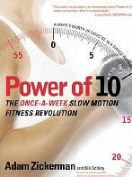 Power of 10 : The Once-A-Week Slow Motion Fitness Revolution