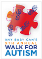 Any Baby Can 9th Annual Walk for Autism! 13 Apr 13.