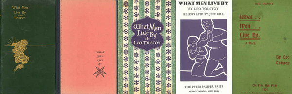 """What Men Live By"" Please take a little time to read this Classic, Moving Short Story by Leo Tolstoy."